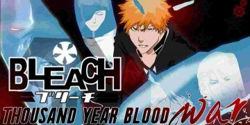 bleach thousand year blood war- upcoming anime