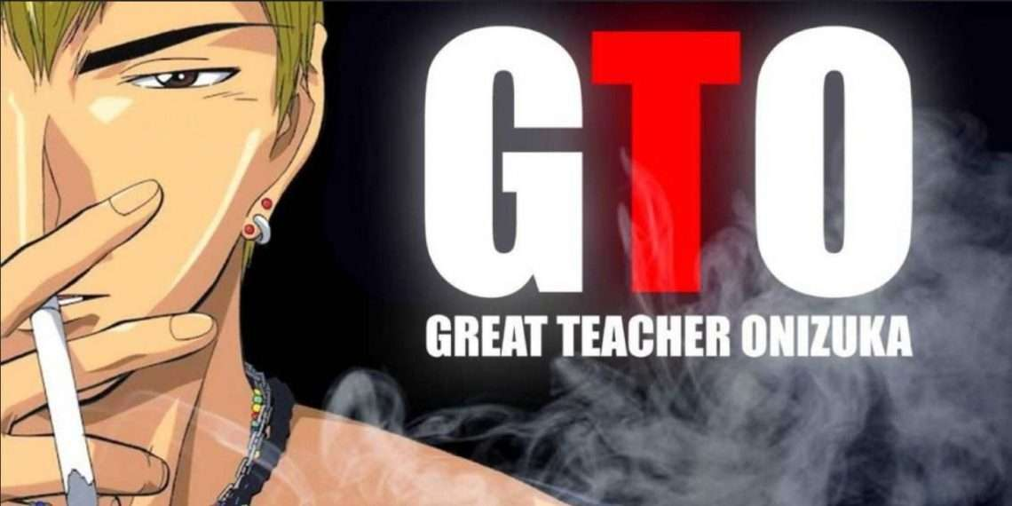 Great Teacher Onizuka- best school life anime