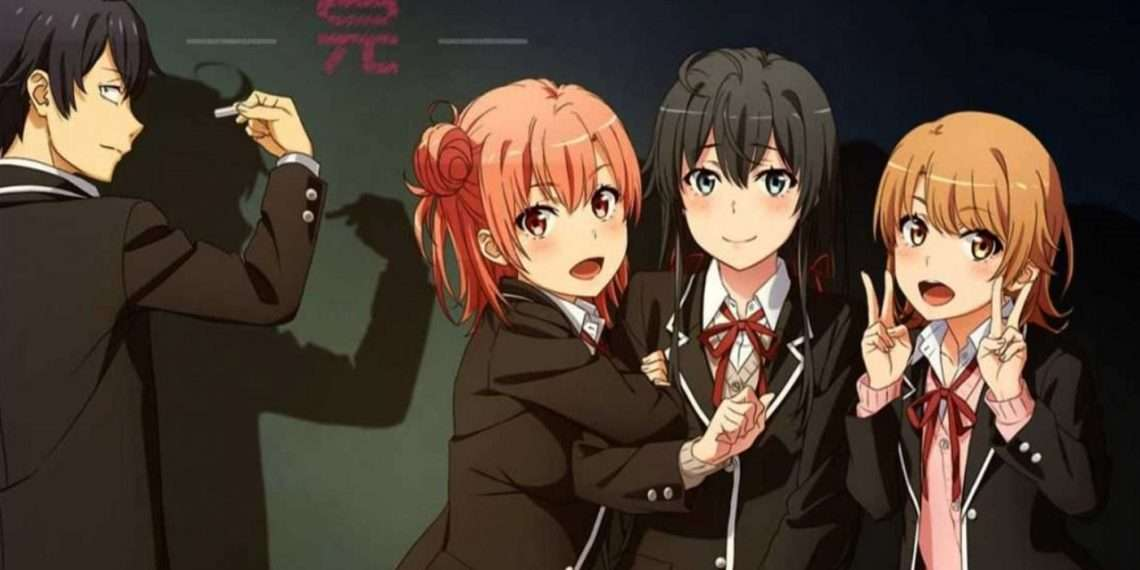 My Teen Romantic Comedy SNAFU- best school life anime