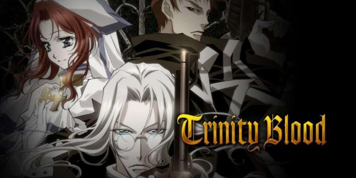 Trinity Blood- best vampire anime