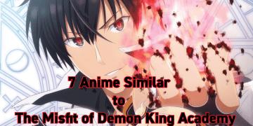 anime like the misfit of demon king academy