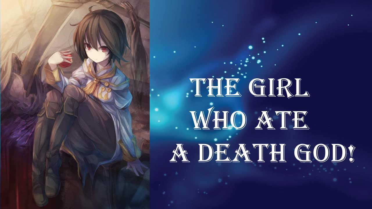 The Girl Who Ate a Death God- best short light novels