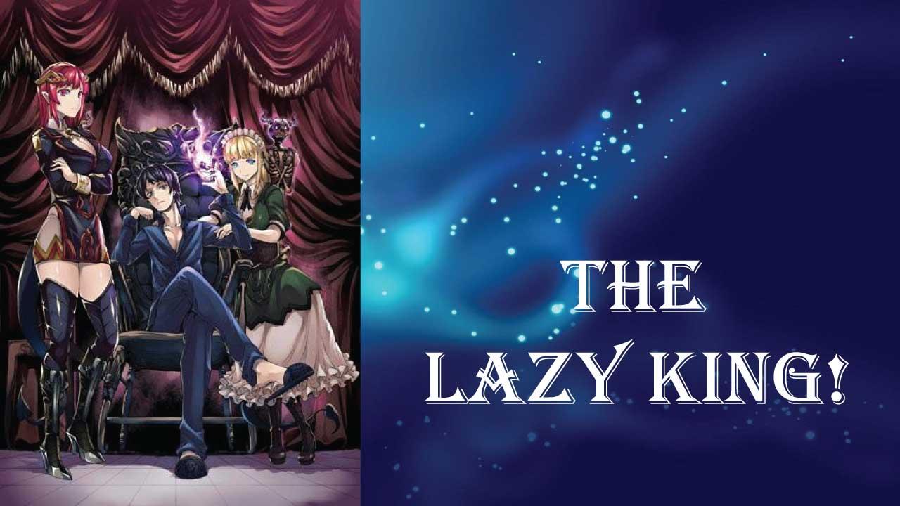 The Lazy King- best short light novels