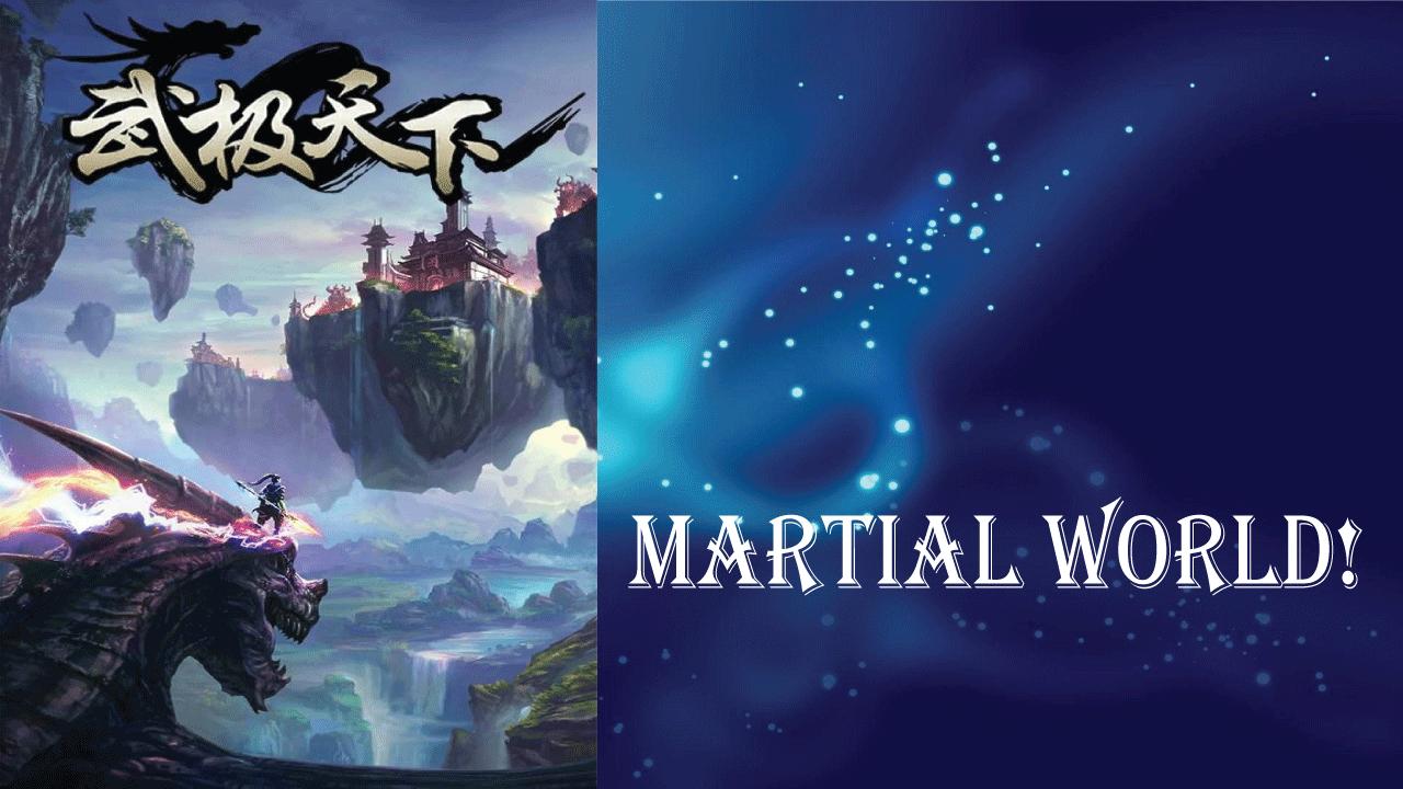 Martial World- best light novels