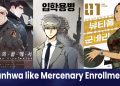 manhwa similar to mercenary enrollment