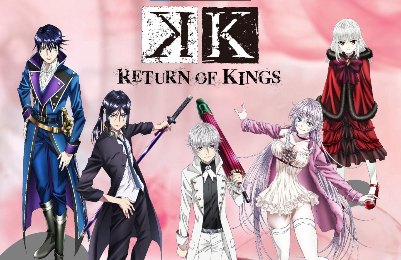 K: Return of Kings- k anime watch order guide