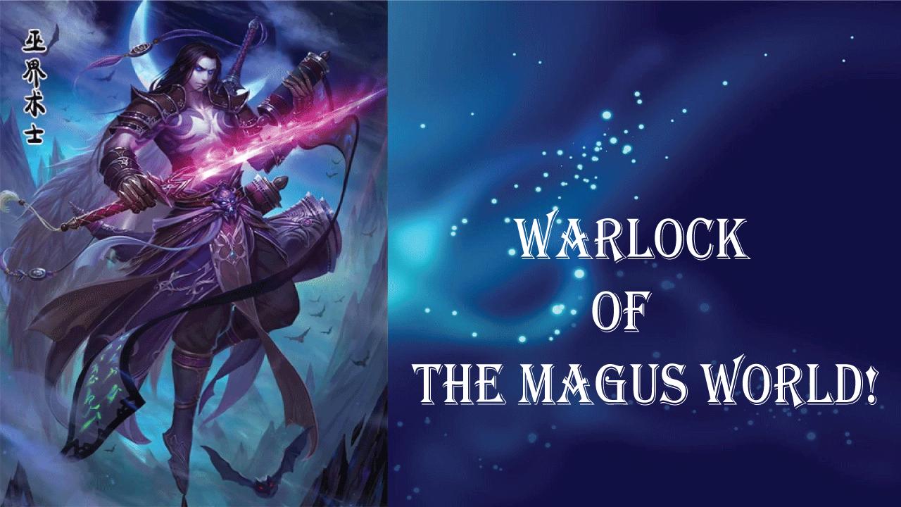 Warlock of the Magus World- best light novels