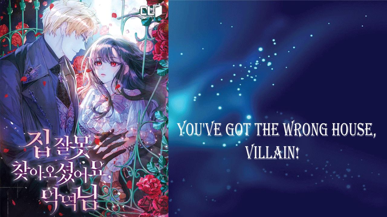 You've Got the Wrong House, Villain- best light novels