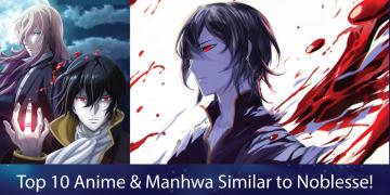 manhwa like noblesse/anime like noblesse