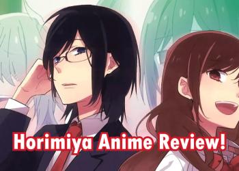 Horimiya anime review