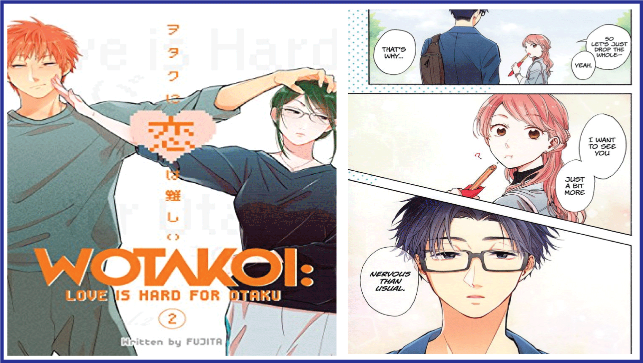 Wotakoi: Love is Hard for Otaku- manga like Horimiya