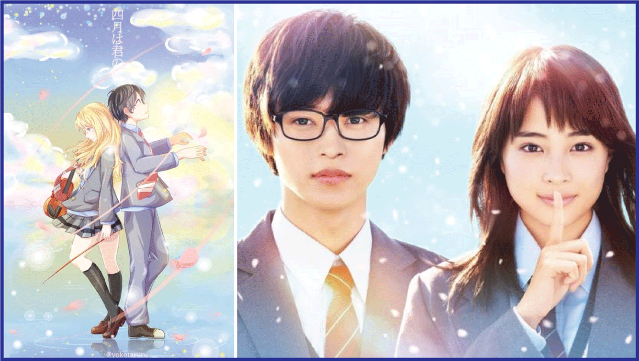 Your Lie in April- Live Action Anime Movies