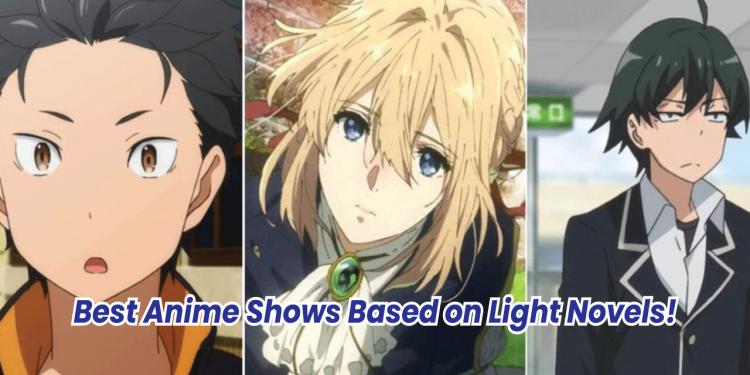 anime based on light novels