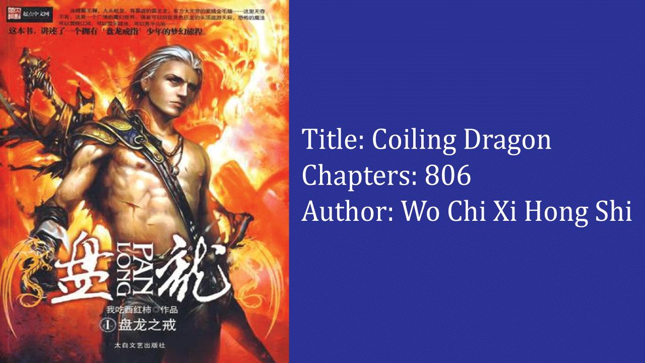 Coiling Dragon- best cultivation novels