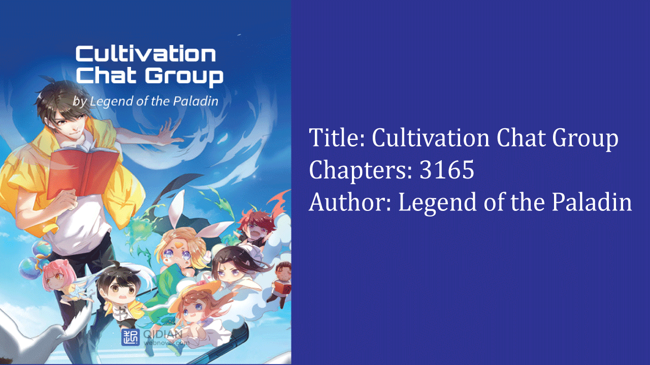 Cultivation Chat Group- best cultivation novels