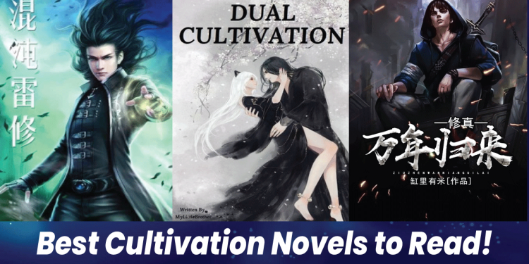 best cultivation novels