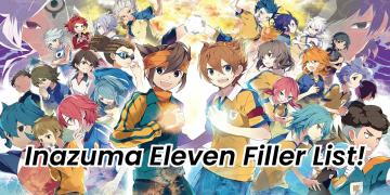 Inazuma Eleven Filler List
