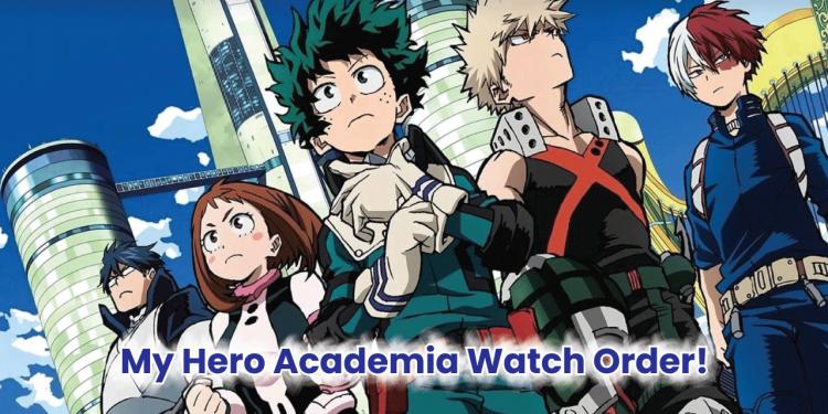 My Hero Academia watch order