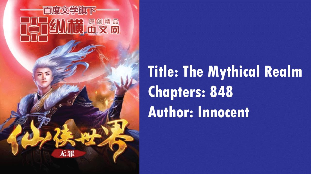 The Mythical Realm- Novels like Martial Peak!
