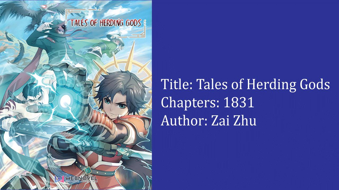 Tales of Herding Gods- best cultivation novels