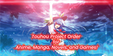 Touhou project manga order, anime, novels, and games