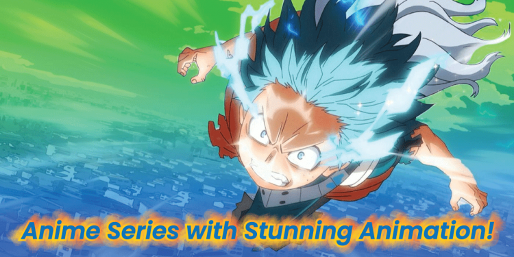 anime with the best animation