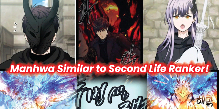 manhwa like Second Life Ranker