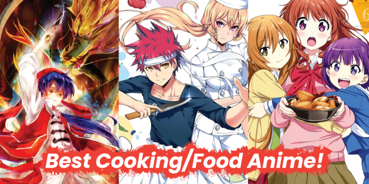 best cooking anime