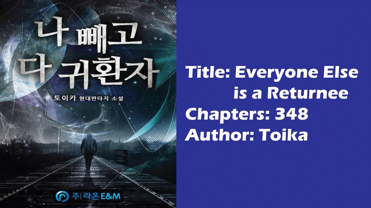 Everyone Else is a Returnee- Best Korean Light Novels!