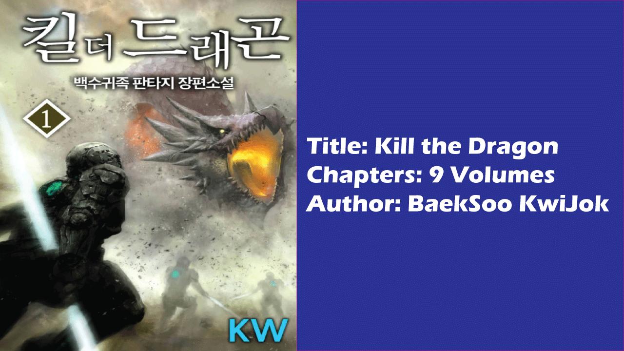 Kill the Dragon -Best Korean Light Novels!