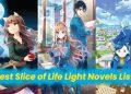 best slice of life light novels